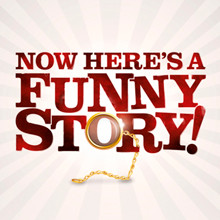 Funny Story: UK tour and Edinburgh Fringe 2017